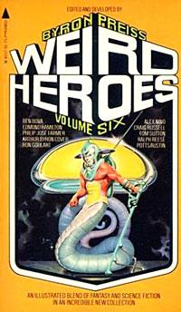 """""""Weird Heroes"""" #6"""