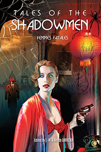 Tales of the Shadowmen: Femmes Fatale