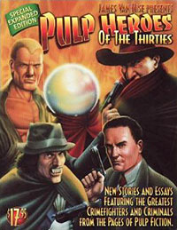 """Pulp Heroes of the Thirties"""