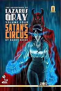 The Adventures of Lazarus Gray, Vol. 4: Satan's Circle