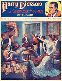 Harry Dickson, the American Sherlock Holmes