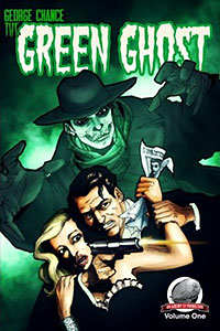 'George Chance, The Green Ghost, Vol. 1'