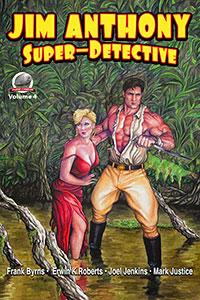 'Jim Anthony, Super-Detective, Vol. 4'