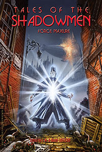 'Tales of the Shadowmen 11: Force Majeure'