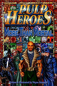 """Pulp Heroes: More Than Mortal"""