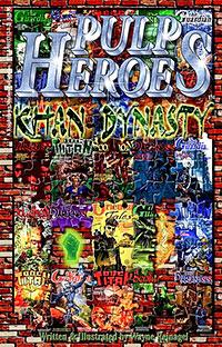 """""""Pulp Heroes: Khan Dynasty"""""""