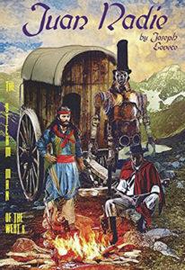 """""""Juan Nadie: The Steam Man of the West, #6"""""""