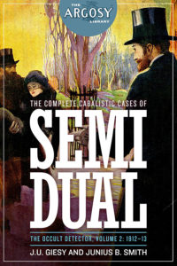 Semi Dual, the Occult Detector, Volume 2