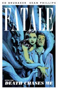 """Fatale"" Vol. 1"