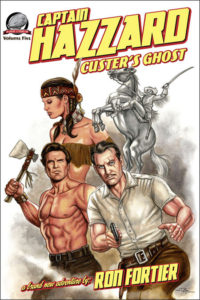 'Captain Hazzard: Custer's Ghost'