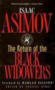 'The Return of the Black Widowers'