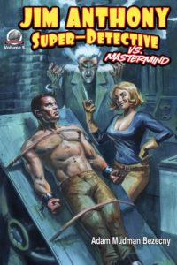 'Jim Anthony – Super Detective vs. Mastermind'