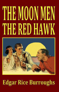 'The Moon Men/The Red Hawk'