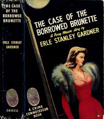 Cover for The Case of the Borrowed Brunette.