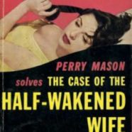 Perry Mason: novels #27 and #28