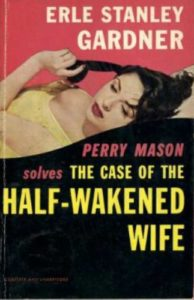 Book cover for The Case of the Half-Wakened Wife
