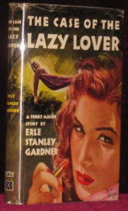 Book cover the The Case of the Lazy Lover.