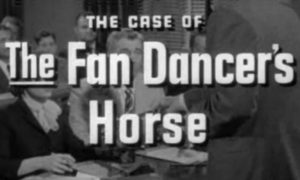 TV title screen for The Case of the Fan Dancer's Horse