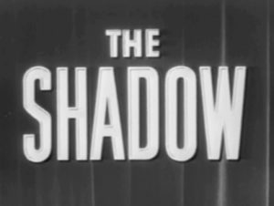 The first attempt to bring The Shadow to television.