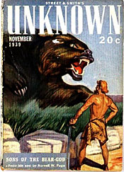 """Unknown"" (November 1939) featured ""Sons of the Bear Gods,"" Page's second Prester John story."