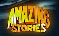 """""""Amazing Stories"""""""